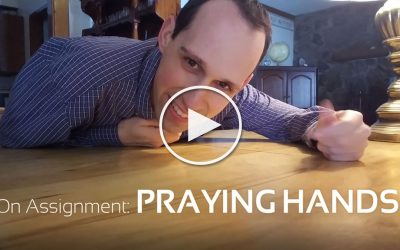 On Assignment: Praying Hands