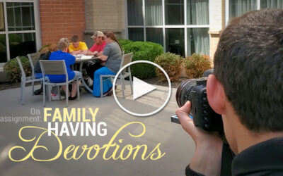 On Assignment: Family Having Devotions